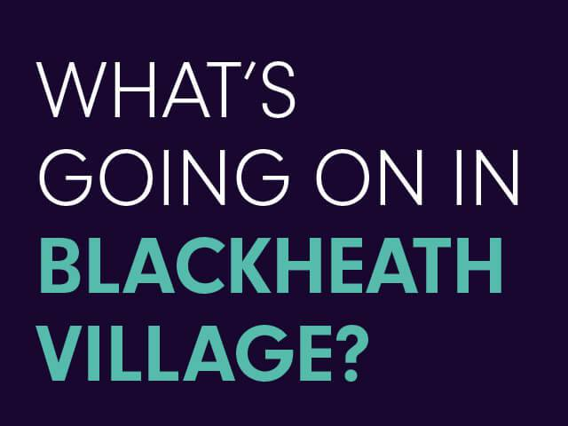 what-s-going-on-in-blackheath-village-summary.WEB.jpg